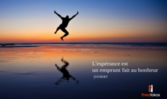 L'espérance un emprunt fait au bonheur