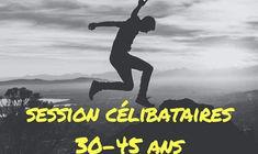 Session célibataires chrétiens 30-45 ans