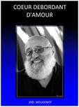 Un Coeur Debordant D Amour Joel Mougenot